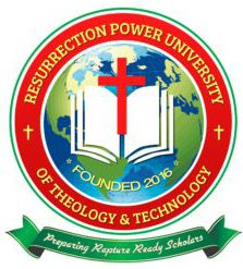 RESURRECTION POWER UNIVERSITY OF THEOLOGY AND TECHNOLOGY
